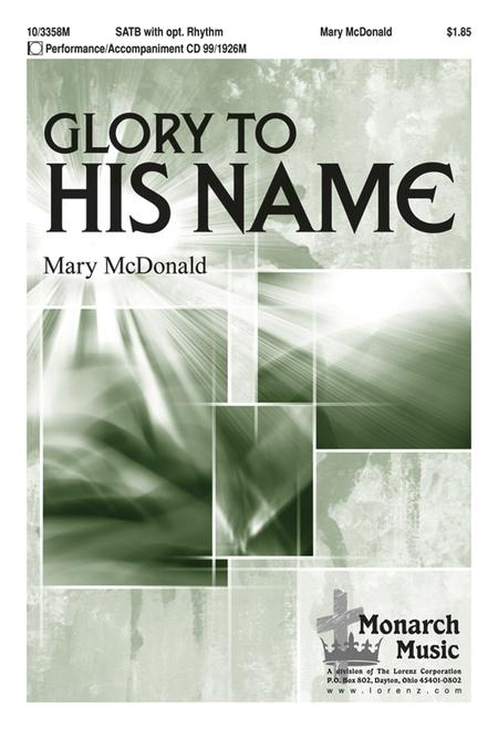 Glory to His Name