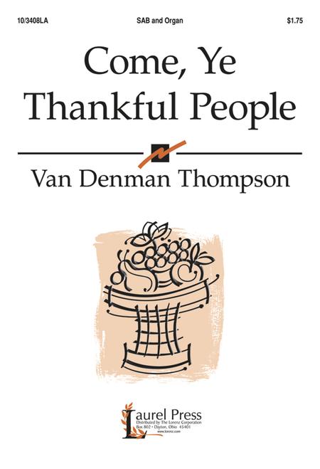 Come, Ye Thankful People