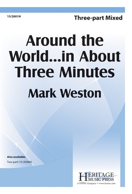 Around the World...in About Three Minutes