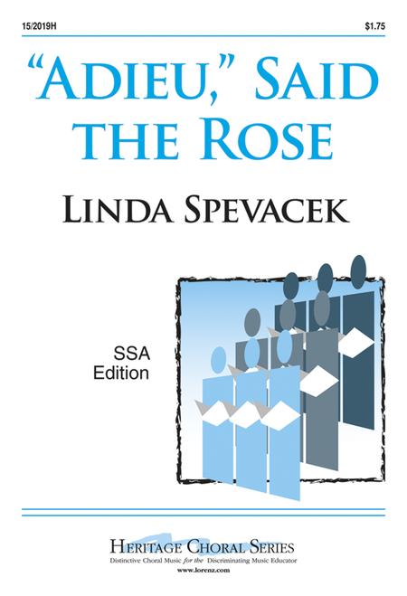 Adieu, Said the Rose