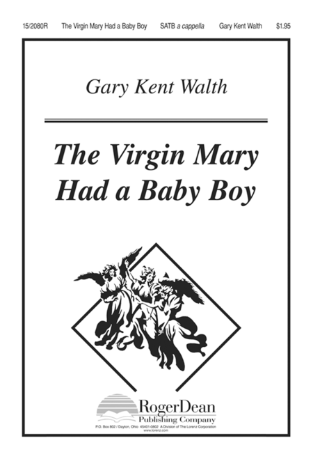 The Virgin Mary Had a Baby Boy