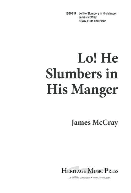 Lo! He Slumbers in His Manger