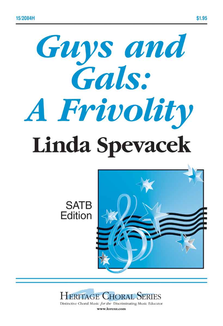 Guys and Gals: A Frivolity