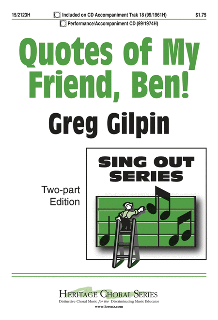 Quotes of My Friend, Ben!