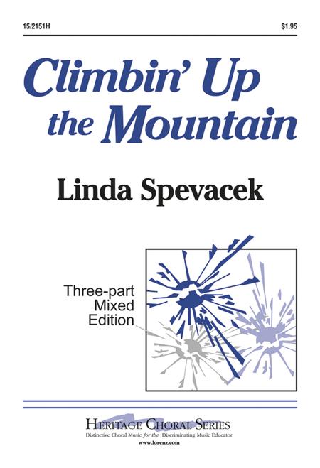 Climbin' Up the Mountain