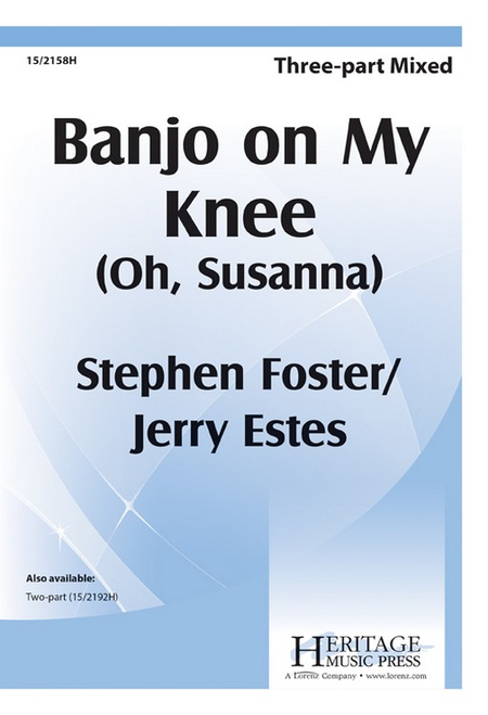 Banjo on My Knee (Oh, Susanna)