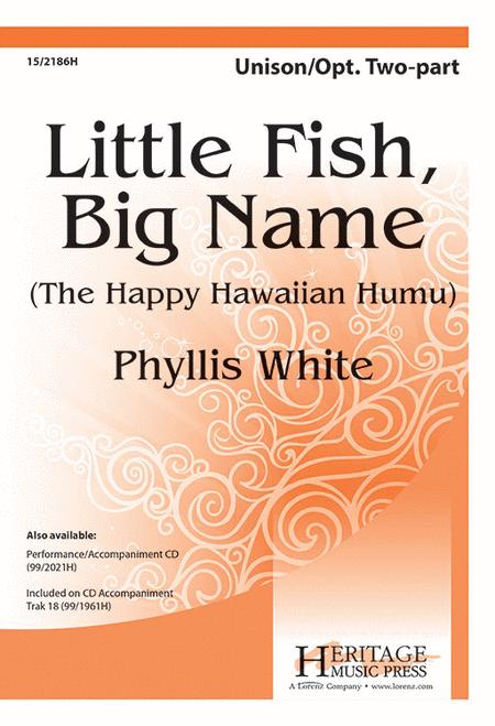 Little Fish, Big Name (The Happy Hawaiian Humu)