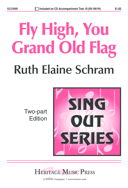 Fly High, You Grand Old Flag
