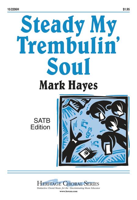 Steady My Trembulin' Soul