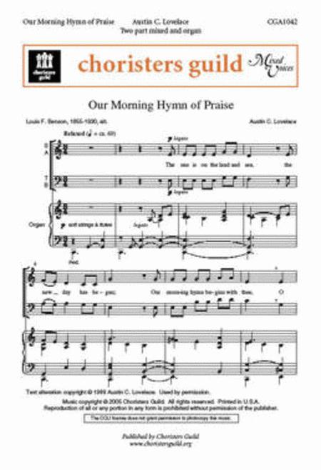Our Morning Hymn of Praise