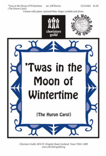 'Twas in the Moon of Wintertime (The Huron Carol)