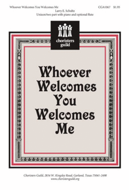 Whoever Welcomes You Welcomes Me
