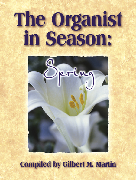 The Organist in Season: Spring