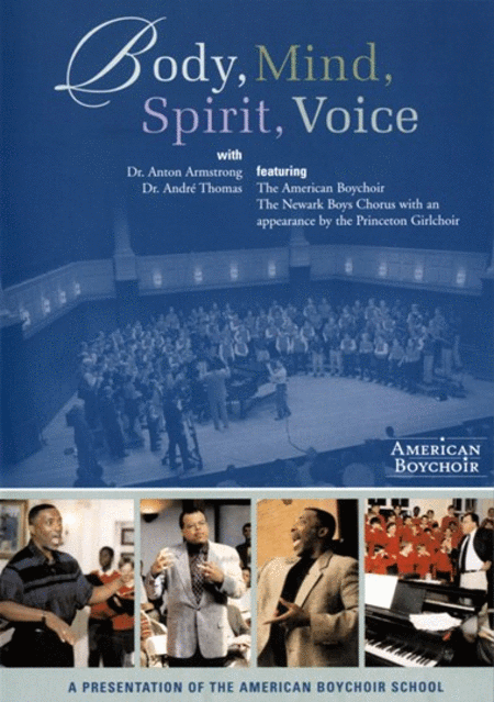 Body, Mind, Spirit, Voice: the American Boychoir DVD