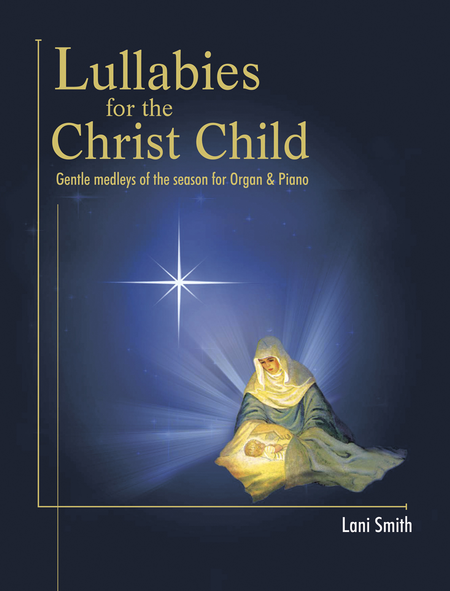 Lullabies for the Christ Child