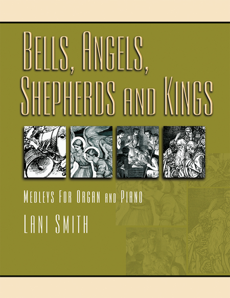 Bells, Angels, Shepherds and Kings