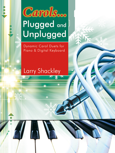 Carols...Plugged and Unplugged