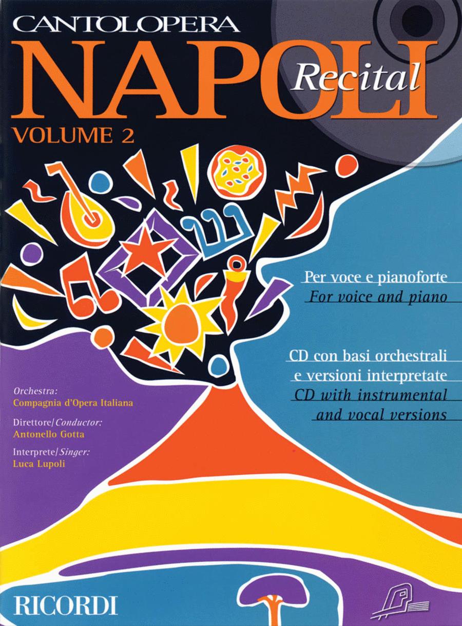 Cantolopera: Napoli Recital - Volume 2