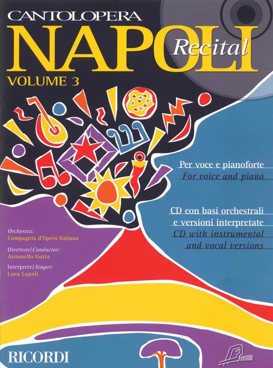 Cantolopera: Napoli Recital - Volume 3