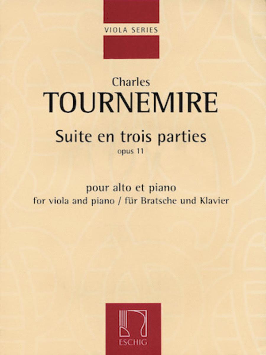 Suite en trois parties, Op. 11