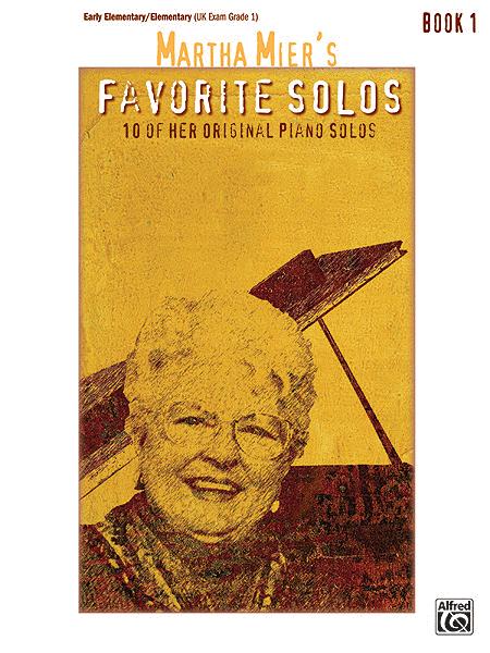 Martha Mier's Favorite Solos - Book 1