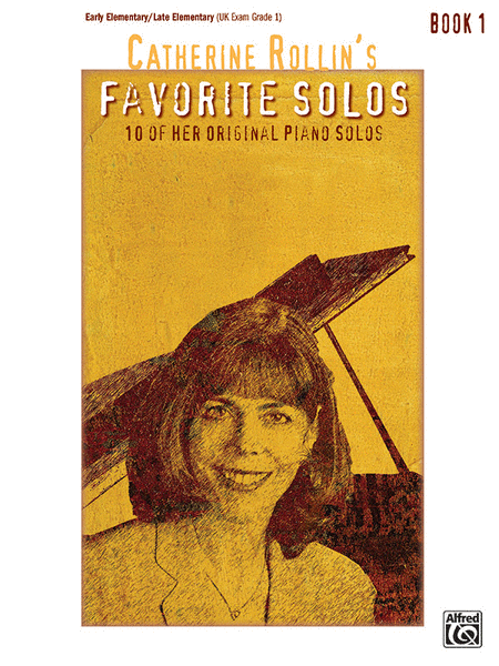 Catherine Rollin's Favorite Solos -  Book 1