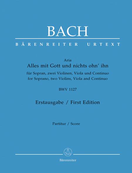 Alles mit Gott und nichts ohn ihn BWV 1127