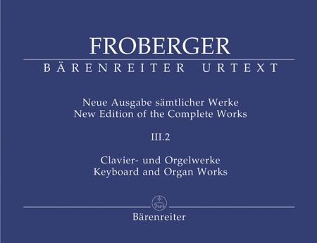 Clavier- und Orgelwerke abschriftlicher ueberlieferung: Partiten und Partitensaetze, Teil 1b
