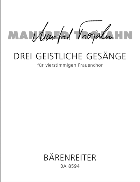 Drei geistliche Gesange for four part Female Choir