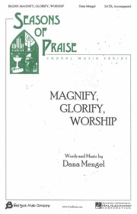 Magnify, Glorify, Worship