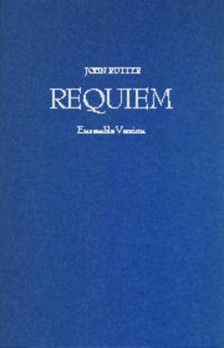 Requiem Rutter Ensemble Score