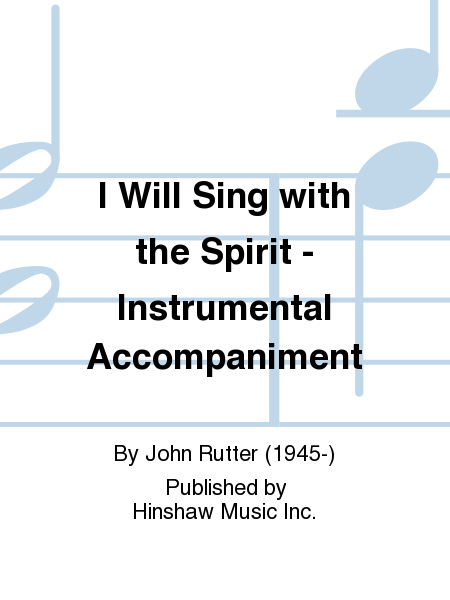 I Will Sing with the Spirit - Instrumental Accompaniment