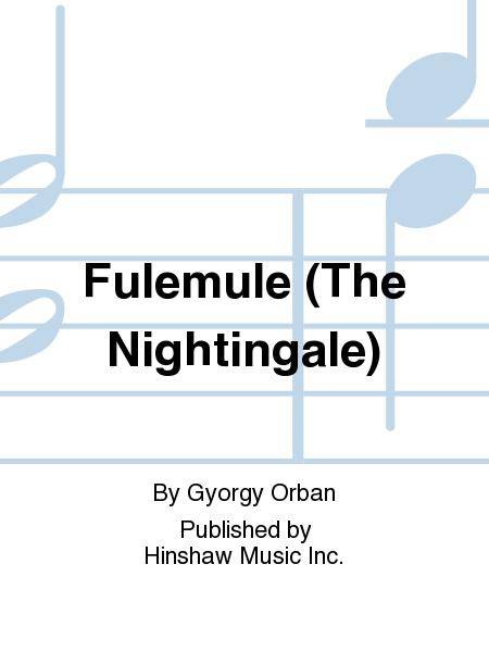 Fulemule (The Nightingale)