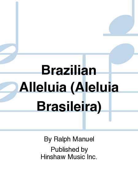 Brazilian Alleluia(aleluia Brasileira)