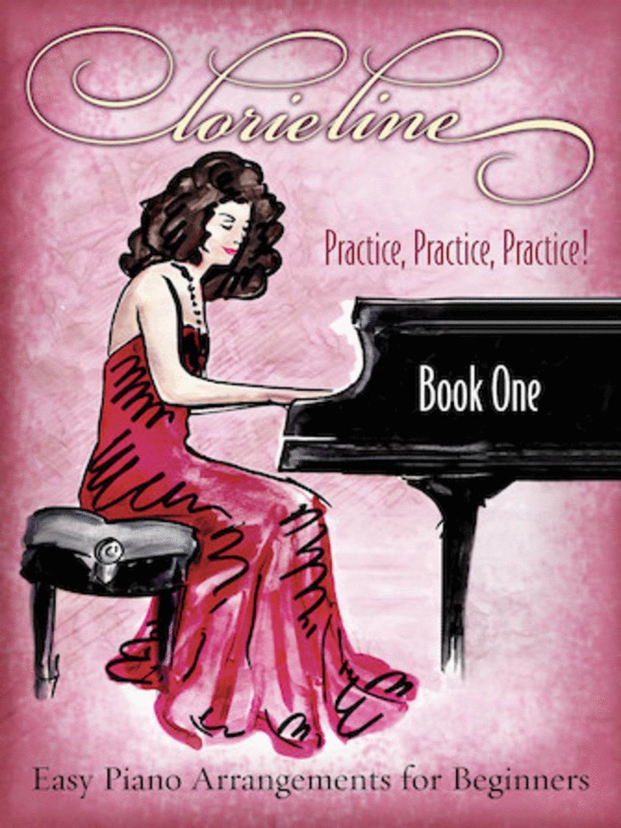 Lorie Line - Practice, Practice, Practice!