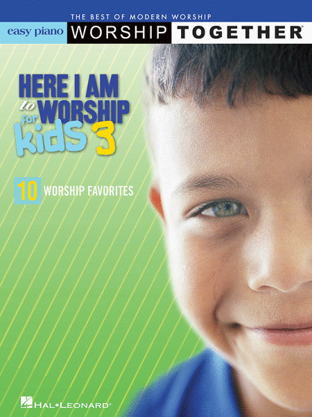 Here I Am to Worship for Kids 3