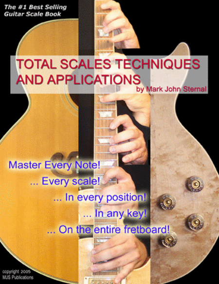 GUITAR: Total Scales Techniques and Applications.