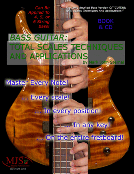 BASS GUITAR: Total Scales Techniques and Applications.