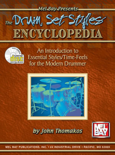 The Drum Set Styles Encyclopedia
