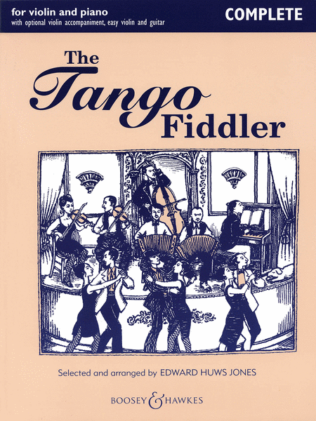 The Tango Fiddler - Complete