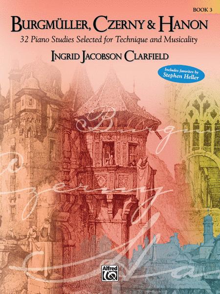 Burgmuller, Czerny, and Hanon: Book 3