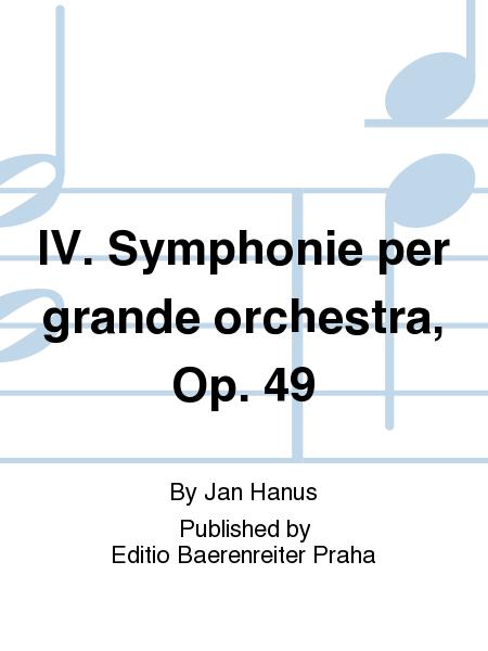 IV. Symphonie per grande orchestra, Op. 49