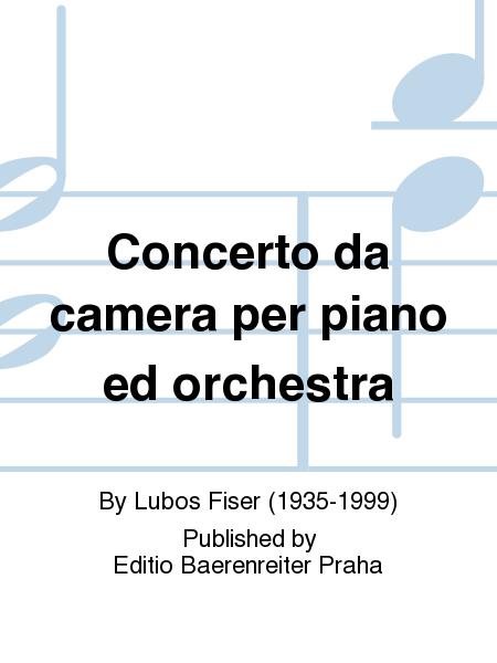 Concerto da camera per piano ed orchestra