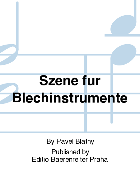 Szene Fur Blechinstrumente Sheet Music By Pavel Blatny - Sheet Music Plus