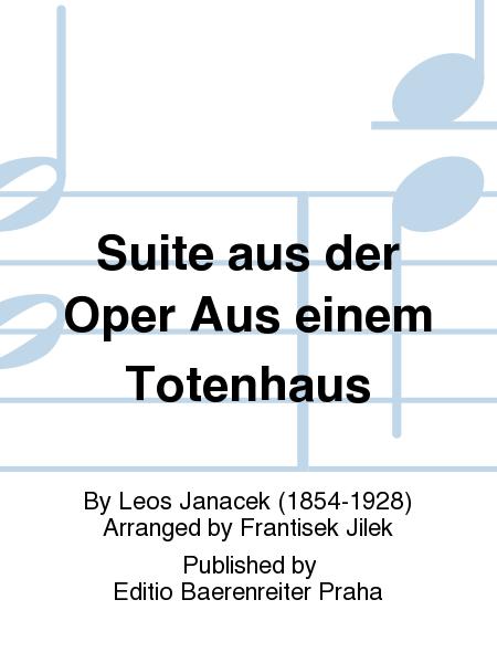 Suite aus der Oper Aus einem Totenhaus