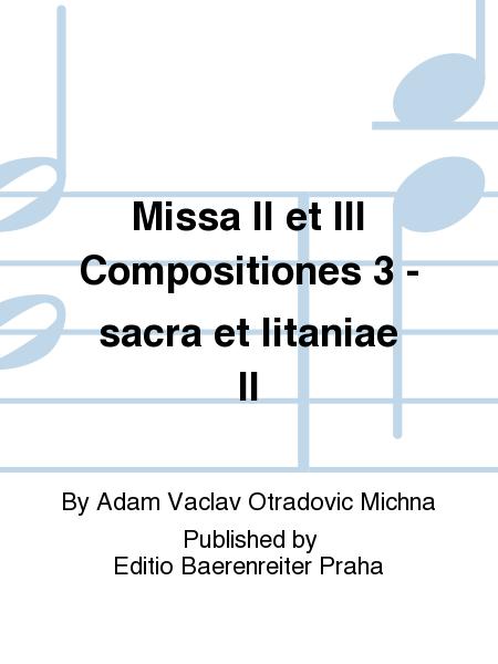 Missa II et III Compositiones 3 - sacra et litaniae II