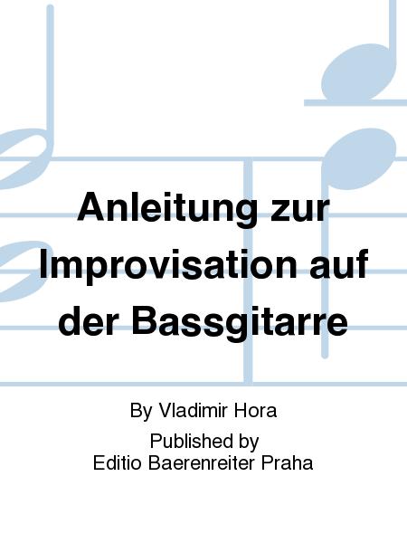 Anleitung zur Improvisation auf der Bassgitarre