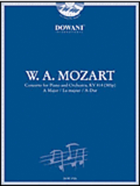 Mozart: Concerto for Piano and Orchestra KV 414 (385p) in A Major