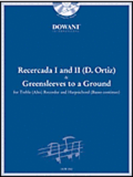 Ortiz - Recercada I G Minor II G and Greensleeves to a Ground for Treble (Alto) Recorder and BC