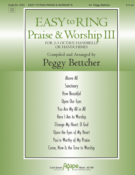 Easy To Ring Praise & Worship III